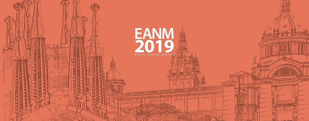 EANM'19 – 32nd Annual Congress of the European Association of Nuclear Medicine